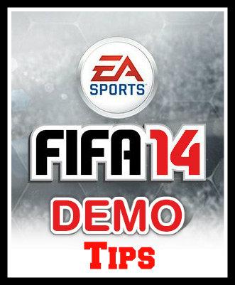 FIFA 14 Demo Tips
