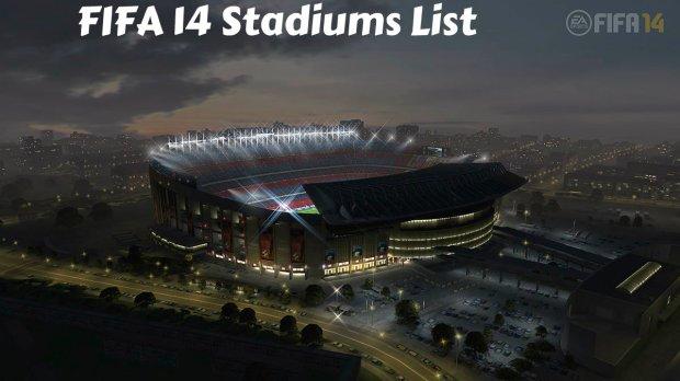 FIFA 14 Stadiums List