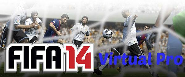 FIFA 14 Virtual Pro