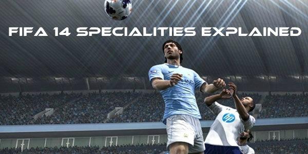 FIFA 14 Specialities