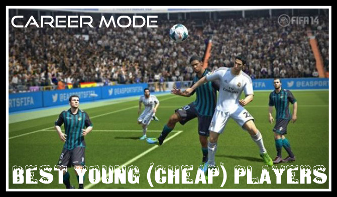 FIFA 14 Career Mode Best Players