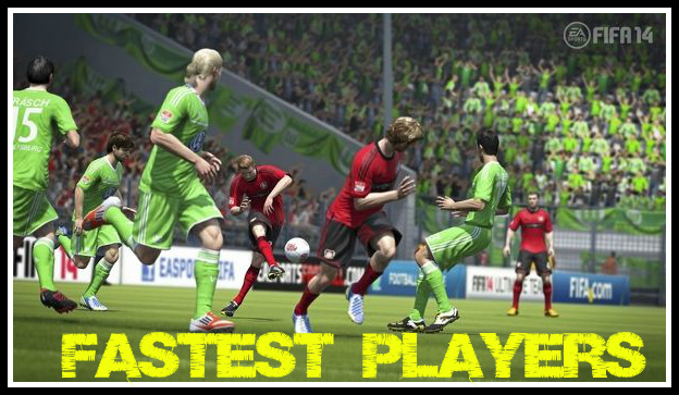 FIFA 14 Fast Players