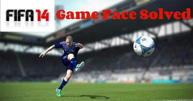FIFA 14 Game Face