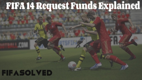 FIFA 14 Request Funds