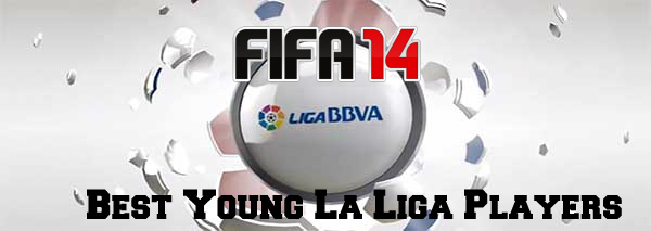 FIFA 14 Best Young La Liga Players