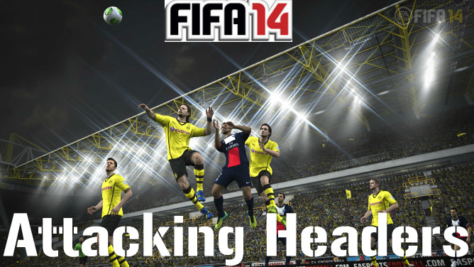 FIFA 14 Attacking Headers
