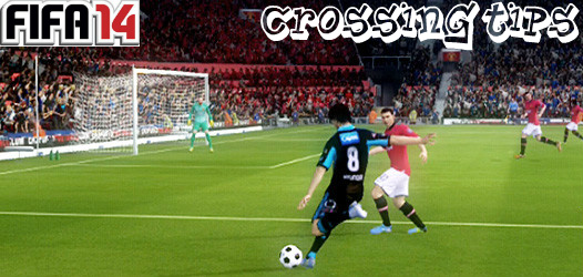 FIFA 14 Crossing Tips