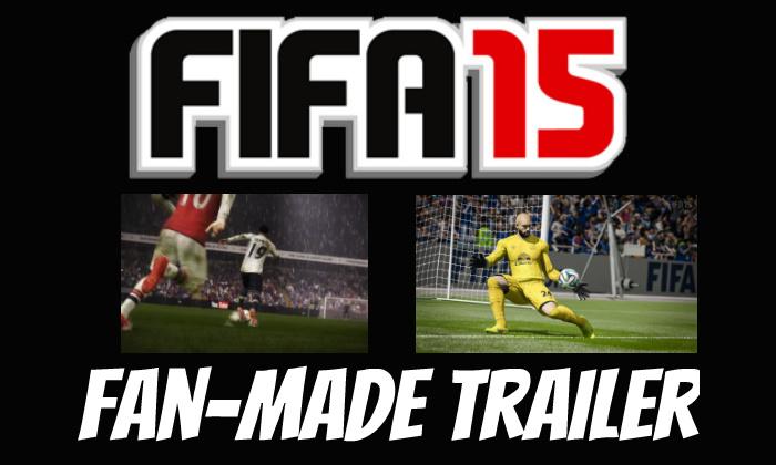 FIFA 15 Fan-Made Teaser Trailer