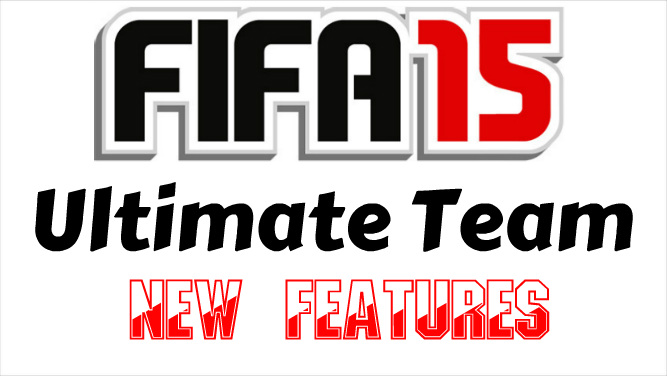 FIFA 15 Ultimate Team New Features