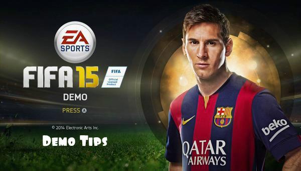 FIFA 15 Demo Tips
