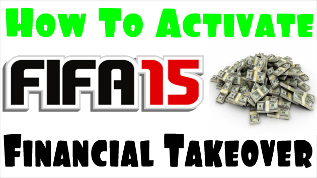 FIFA 15 Financial Takeover