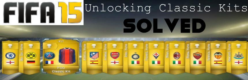 Unlocking Classic Kits FIFA 15
