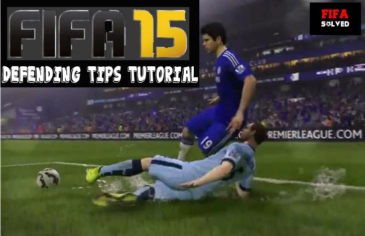 FIFA 15 Defending Tips
