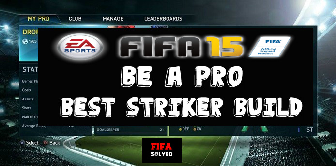 FIFA 15 Pro Clubs Striker Build
