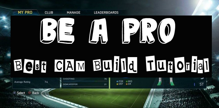 FIFA Pro Clubs CAM Build