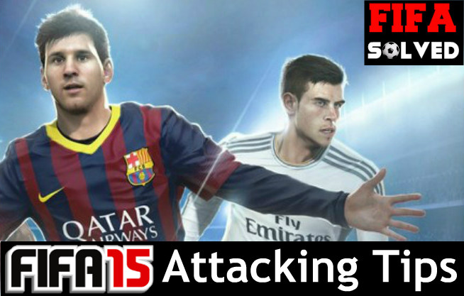 FIFA 15 Attacking Guide
