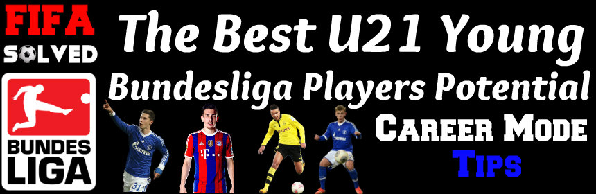 FIFA 15 Best Young Bundesliga Players