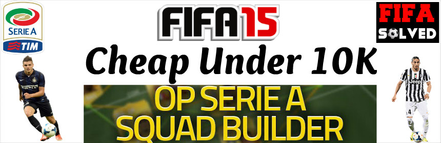 FIFA 15 Cheap Serie A Squad Builder