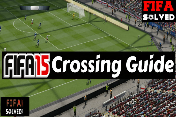 FIFA 15 Crossing Guide