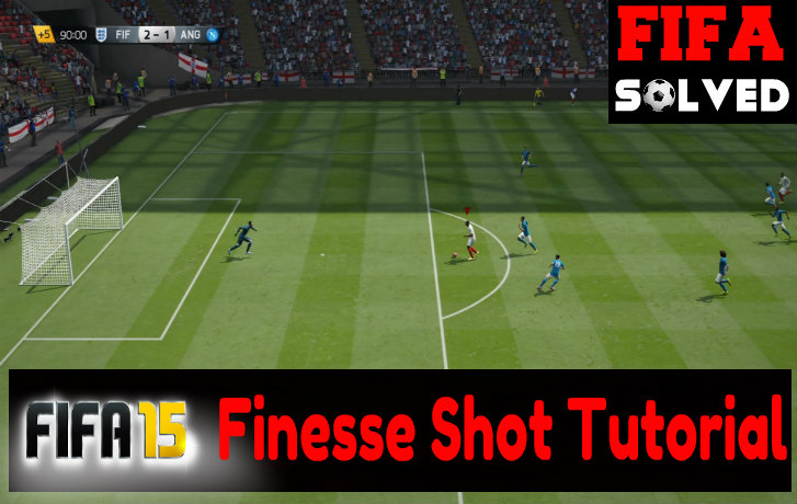FIFA 15 Finesse Shot Tips