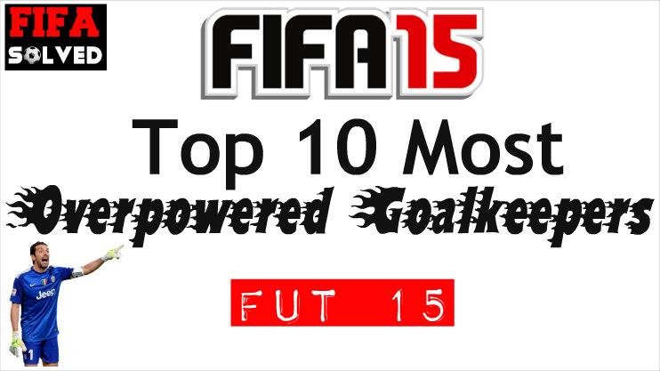 FIFA 15 OP Goalkeepers