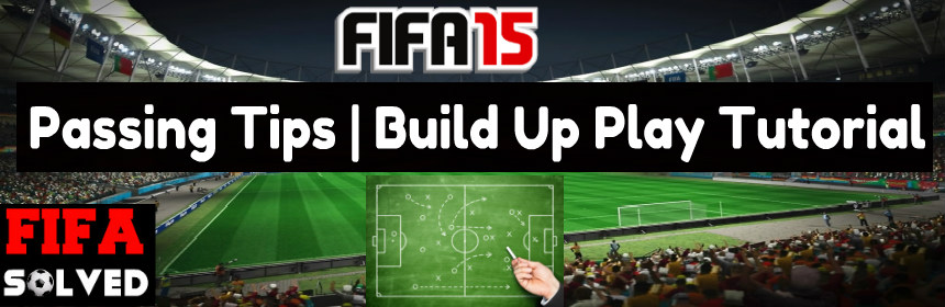 FIFA 15 Passing Tips