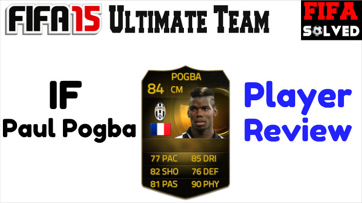 FUT 15 Paul Pogba IF