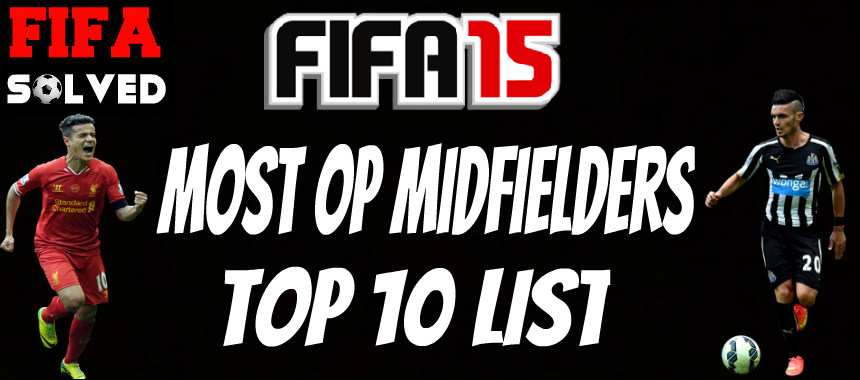 Most OP Midfielders On FIFA 15