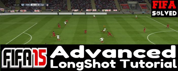 FIFA 15 Advanced LongShot Tutorial
