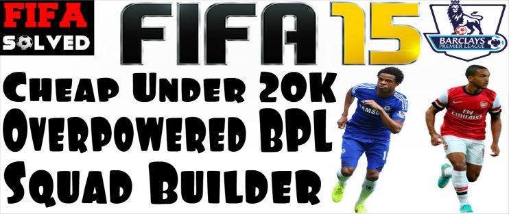 FIFA 15 Under 20K BPL Squad Builder