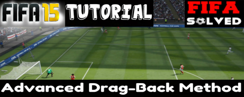 FIFA 15 Advanced Dragback Tutorial
