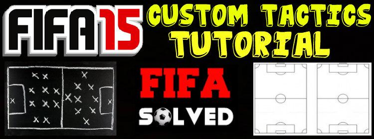 FIFA 15 Custom Tactics