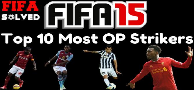Top 10 Most OP Strikers FIFA 15 Ultimate Team