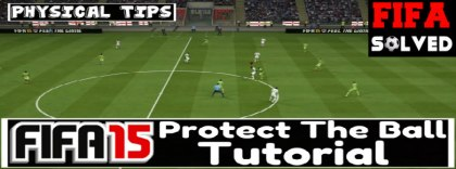 FIFA 15 Protect The Ball Tutorial