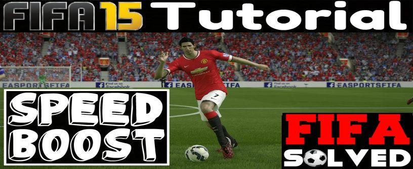 FIFA 15 Speed Boost Tutorial