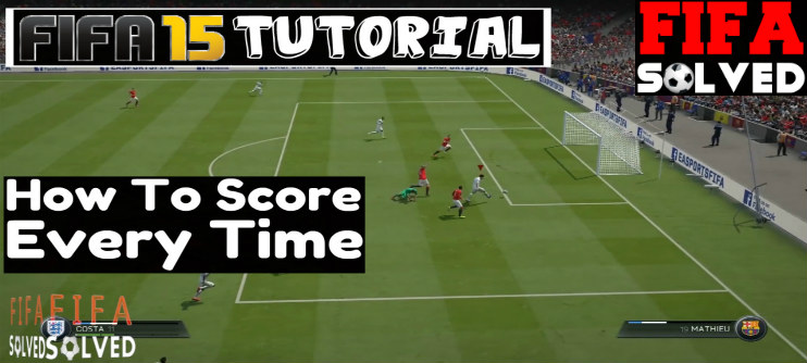 FIFA 15 How To Score Every Time
