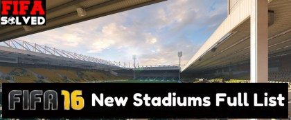 FIFA 16 New Stadiums