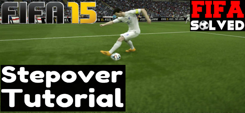 FIFA 15 Stepover Tutorial