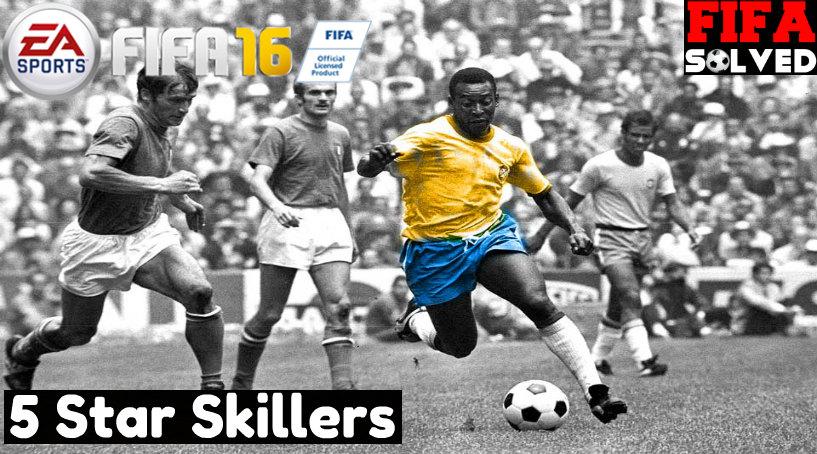 FIFA 16 5 Star Skillers