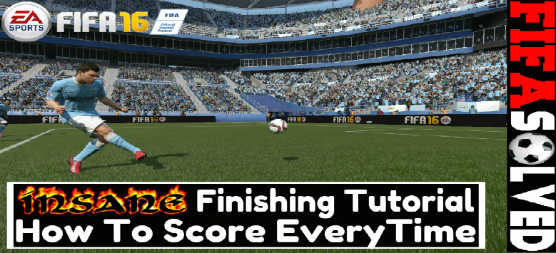 FIFA 16 Finishing Tutorial