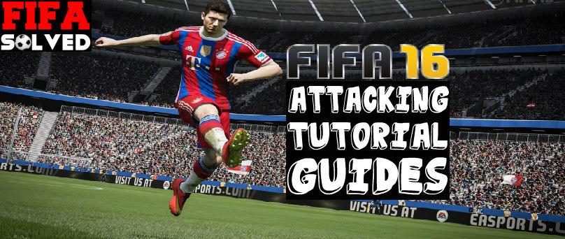 FIFA 16 Attacking Tutorials