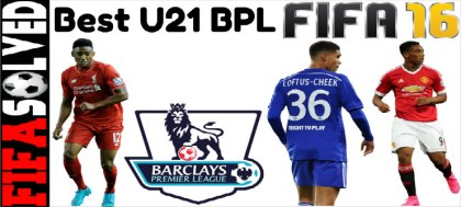 FIFA 16 Best Young U21 Players Potential BPL