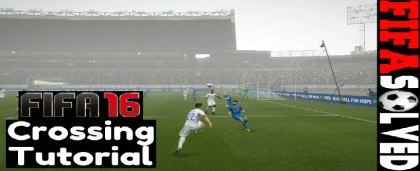 FIFA 16 Crossing Tutorial