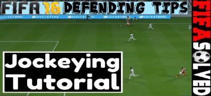 FIFA 16 Defending Tips Jockeying