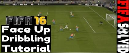 FIFA 16 Face Up Dribbling Tutorial