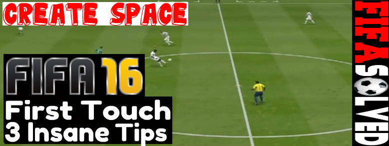 FIFA 16 First Touch Tutorial