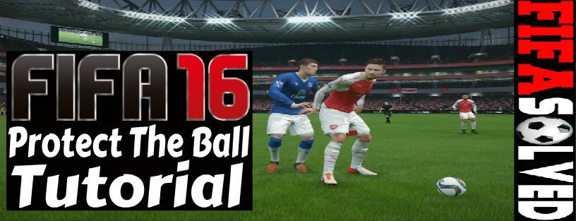FIFA 16 Protect The Ball Tutorial