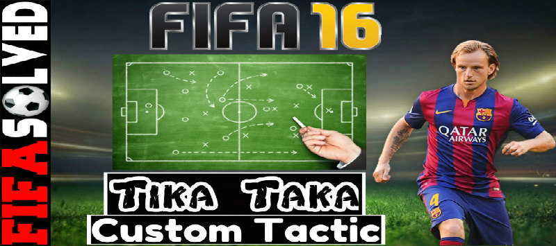 FIFA 16 Tika Taka Custom Tactic