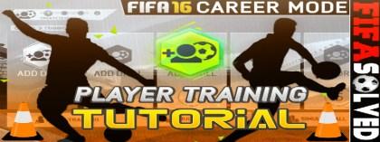 FIFA 16 Player Training Tutorial