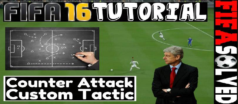 FIFA 16 Counter Attack Custom Tactic